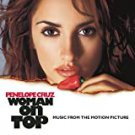 woman on top - music from the motion picture CD 2000 sony 14 tracks used mint
