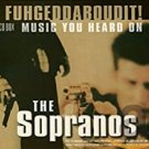 fuhgeddaboudit! - music you heard on the sopranos CD 3-disc set 2004 golden stars used like new