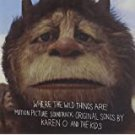 where the wild things are - motion picture soundtrack - karen o and the kids CD with poster