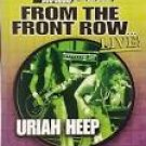 uriah heep - from the front row live! DVD 2003 silverline 11 tracks used like new