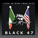 black 47 - live in new york city CD 1999 BLK records 12 tracks used like new