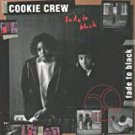 cookie crew - fade to black CD 1991 FFRR london polygram 15 tracks used like new