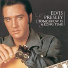 elvis presley - tomorrow is a long time CD 1999 RCA 18 tracks used like new