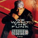 gerardo - we want the funk CD maxi-single 6 tracks 1991 interscope used like new