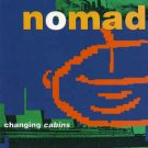 nomad - changing cabins CD 1991 rumour capitol 12 tracks used like new