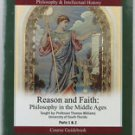 reason and faith: philosophy in the middle ages parts 1 & 2 - thomas williams DVDs + guidebook new