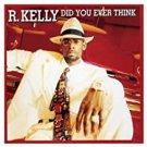 r. kelly - did you ever think CD maxi single 1999 jive zomba 5 tracks used like new
