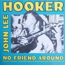 john lee hooker - no friend around CD 1992 red lightning UK 14 tracks used like new