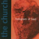 the church - hologram of baal CD 2-discs limited edition 1998 thirsty ear used like new