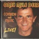 gary mule deer - comedy and music live! CD 2006 35 tracks used like new