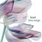 heart - love songs CD 2006 sony epic legacy BMG Direct 12 tracks new