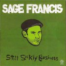 sage francis - still sickly business CD 2005 strange famous 24 tracks used like new