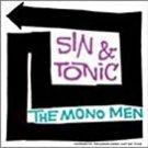 sin & tonic - the mono men CD 1994 estrus 12 tracks used like new