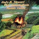 andy m. stewart + phil cunningham + manus lunny - fire in the glen CD 1989 shanachie used like new