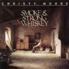 christy moore - smoke & strong whiskey CD 1991 newberry 10 tracks used like new