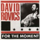 david rovics - for the moment CD yoyo recordings 19 tracks new