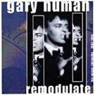 gary numan - remodulate: numan chronicles 1984 - 1995 CD 2-discs 1998 cleopatra used like new