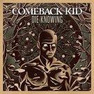 comeback kid - die knowing CD 2014 victory 12 tracks new