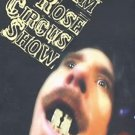 jim rose circus show DVD 2003 moonshine music used like new