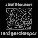 skullflower - IIIrd gatekeeper CD 1992 headDirt revolver 9 tracks used like new