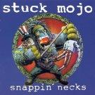 stuck mojo - snappin' necks CD 1995 century media 11 tracks used like new