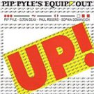 pip pyle's equip' out - up! CD 2005 voiceprint UK 6 tracks new