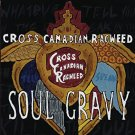cross canadian ragweed - soul gravy CD 2004 universal south 13 tracks used like new