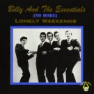 billy and the essentials - (no more) lonely weekends CD 2000 crystal ball #1023 used like new