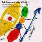 bob telson and little village - an ant alone: songs from the warrior ant CD 1993 gramavision