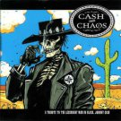 cash from chaos - a tribute to the legendary man in black johnny cash CD 2001 invisible like new