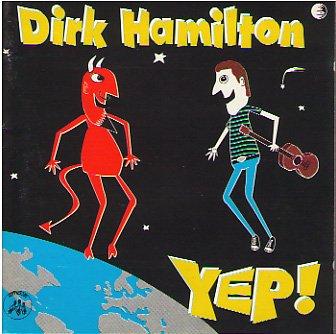 Dirk Hamilton YEP! 1994 CD New in Case