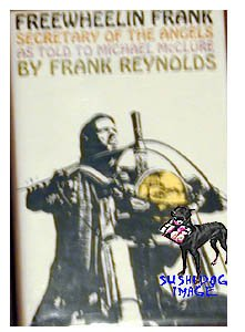 Reynolds FREEWHEELIN FRANK 1967 HB/DJ Hells Angels 1st Ed.