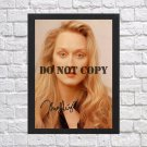 """Meryl Streep Autographed Signed Photo Poster 7 mo1214 A4 8.3x11.7"""""""""""