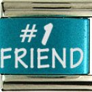 #1 Friend Turquoise Laser Charm