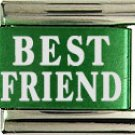 Best Friend Green Italian Laser Italian Charm