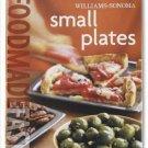 Williams Sonoma Food Made Fast Small Plates Cookbook