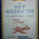 The Boy Mechanic 200 Classic Things to Build 2006 Sterling Juvenile Softback
