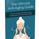 The Ultimate Anti-Aging Guide (eBook