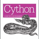 Cython a guide for Python programmers
