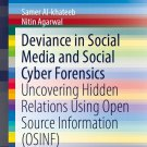 Deviance in Social Media and Social Cyber Forensics