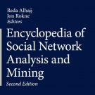 Encyclopedia of Social Network Analysis and Mining Second Edition