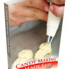 Candy Making Made Easy - eBook with resell rights