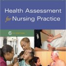 Health Assessment for Nursing Practice 6th Edition 6e by Wilson, Giddens 0323377769