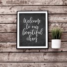 Welcome to our Beautiful Chaos Rustic Printable Wall Art