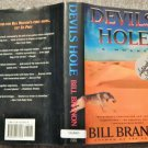 DEVILS HOLE  , PERSONAL AUTOGRAPH by BILL BRANON  1995 1st ED FULL # HB BOOK
