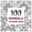 100 Mandala Coloring Pages Vol 01