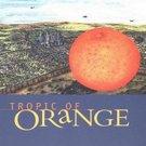 Tropic of Orange by Karen Tei Yamashita