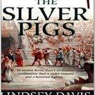 The Silver Pigs (Marcus Didius Falco, 1) by Lindsey Davis
