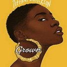 Grown by Tiffany D. Jackson