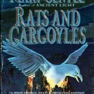 Rats and Gargoyles (White Crow Sequence 1) by Mary Gentle